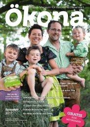 Ökona - das Magazin für natürliche Lebensart: Ausgabe Sommer 2017