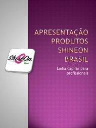 Apresentação produtos ShineOn Brasil