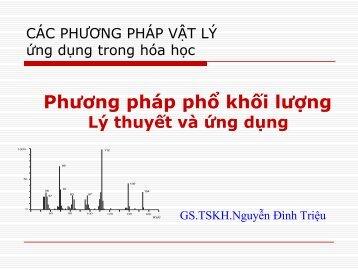 Lý thuyết và ứng dụng Phương pháp phổ khối lượng & Sắc kí lỏng hiệu năng cao HPLC