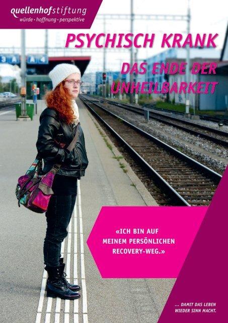 Psychisch krank: Das Ende der Unheilbarkeit - Quellenhof-Stiftung