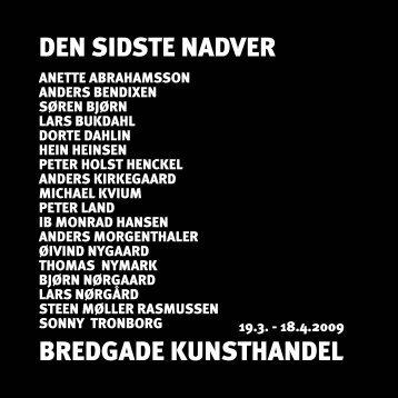 DEN SIDSTE NADVER BREDGADE KUNSTHANDEL