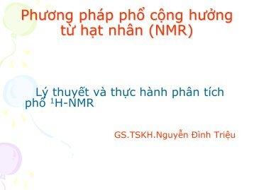 Lý thuyết và thực hành phân tích phổ  1H-NMR, 13C-NMR & Đại cương về sắc ký khí