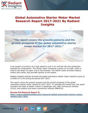 Global Automotive Starter Motor Market Research Report 2017-2021 By Radiant Insights