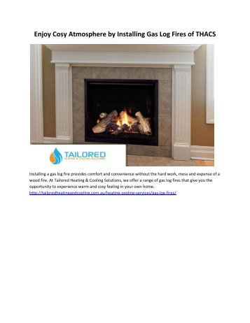 Enjoy Cosy Atmosphere by Installing Gas Log Fires of THACS