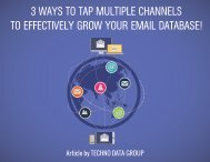 3 WAYS TO TAP MULTIPLE CHANNELS TO EFFECTIVELY GROW YOUR EMAIL DATABASE!