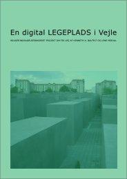 En digital LEGEPLADS i Vejle - Kenneth A. Balfelt
