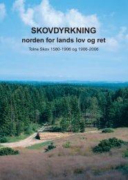 SKOVDYRKNING norden for lands lov og ret - Tolne Skov