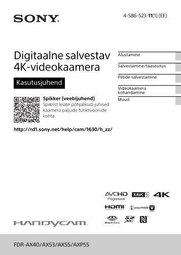 Sony FDR-AX53 - FDR-AX53 Consignes d'utilisation Estonien