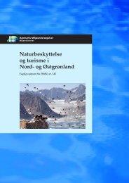 Naturbeskyttelse og turisme i Nord- og Østgrønland - Danmarks ...
