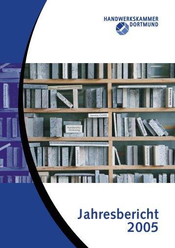 Jahresbericht 2005 - Handwerkskammer Dortmund