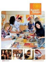 Urlaub mit Kunst, Handwerk und Kulinarik in Österreichs Regionen