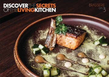Brasserie on 3: Discover The Secrets of The Living Kitchen