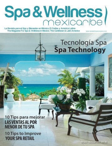 Spa & Wellness MexiCaribe 26,  Summer 2017