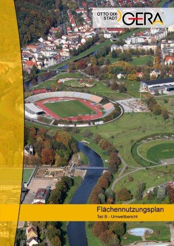 FNP 2020 Gera - Teil B - Umweltbericht - Otto-Dix-Stadt Gera
