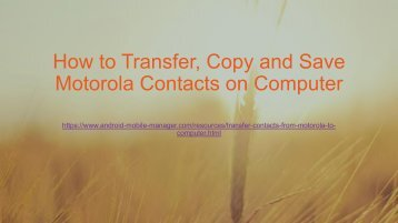 Transfer Contacts from Motorola to Computer