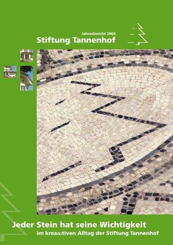 Stiftung Tannenhof Jeder Stein hat seine Wichtigkeit