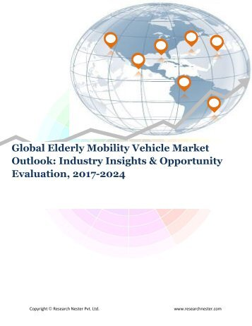 Global Elderly Mobility Vehicle Market (2017-2024)- Research Nester