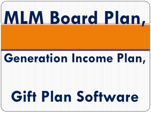 MLM Board Plan, Generation Income Plan, Recharge Plan, MLM