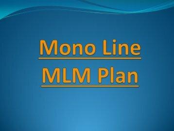 Monoline MLM Compensation, MLM Monoline Software, Mono-Line MLM Structure., Monoline vs Binary