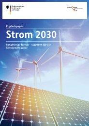 Strom 2030 - Langfristige Trends - Aufgaben für die kommenden Jahre
