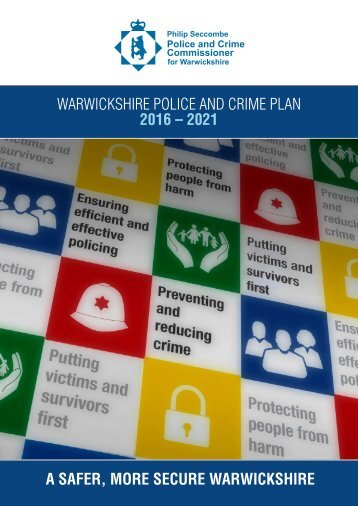 Warwickshire Police and Crime Plan 2016-2021