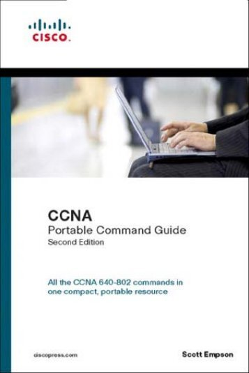 CCNA Routing And Switching Portable Command Guide - 3rd Edition