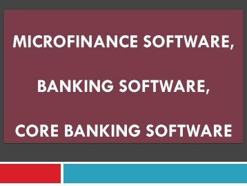 Microfinance, Banking, Online Core Banking, Core Banking, Features Core Banking