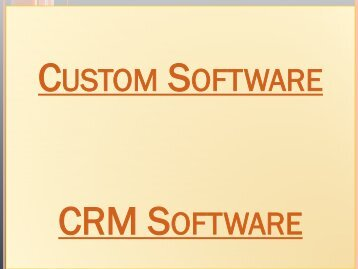 Custom Software, Core Banking, CRM Software, Social CRM, Customized Development
