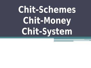 Chit-Schemes, Chit-Money, Chit-System, Chit Record, Online Chit Fund System, Chit Fund Source