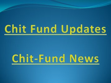 Chit Fund Updates, Chit News, Chit Offers, Chit Fund Alerts, Chit Fund Online, Chit Funds Business