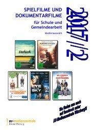 Spielfilme und Dokumentarfilme für Schule und Gemeindearbeit - Ausgabe 2017-2