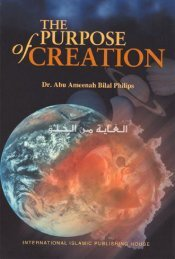 The Purpose of Creation by Bilal Philips