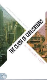 The Clash of Civilisations - an Islamic View