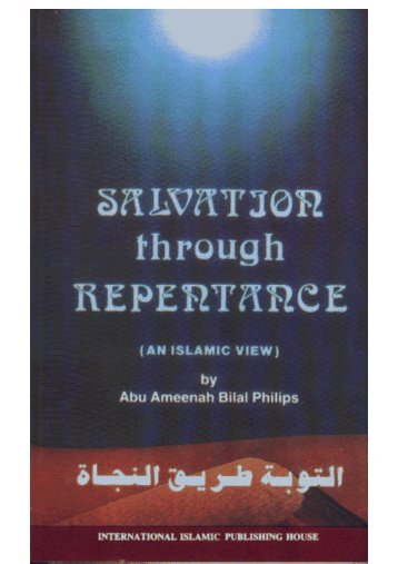Salvation Through  Repentance by Bilal Philip
