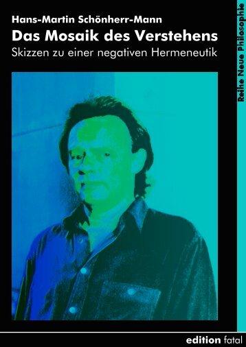 Hans-Martin Schönherr-Mann Das Mosaik des ... - edition fatal