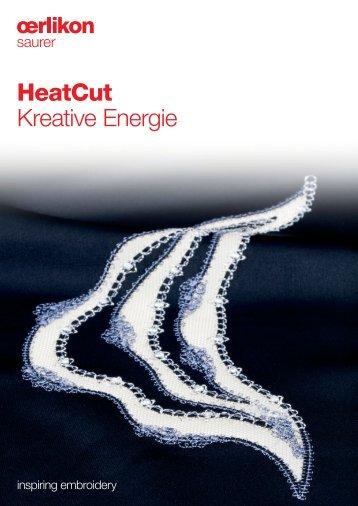 HeatCut Kreative Energie - Oerlikon Saurer