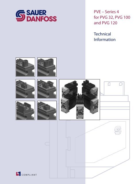 PVE – Series 4 for PVG 32, PVG 100 and PVG 120 Technical ... Danfoss Pvg Wiring Diagram on