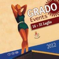 16 > 31 Luglio 2012 - Grado Pineta