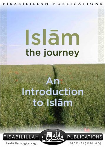 Islam The Journey - In Introduction to Islam