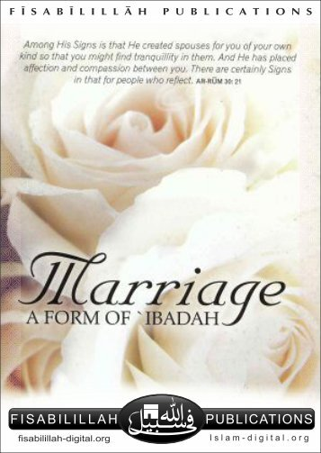 Marriage -  A Form of Ibadah