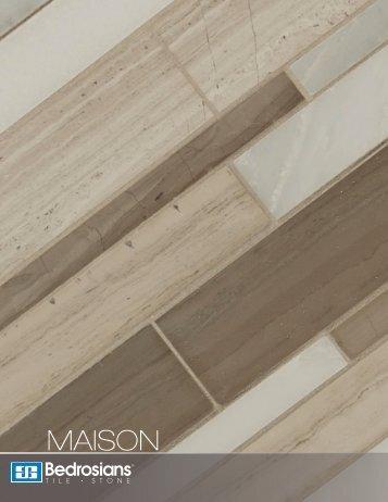 MAISON - Bedrosians