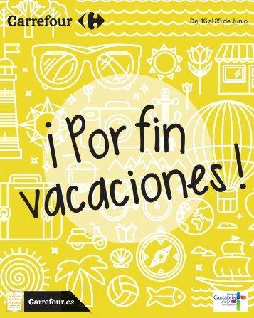 Folleto Carrefour Canarias ¡por-fin-vacaciones! hasta 25 de Junio 2017