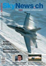 Axalp- Airshow Maintenance- Spezialausgabe - SkyNews.ch
