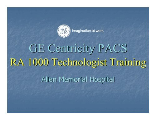 Ge Centricity PACS User Training Js Cafe