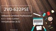ExamGood 2V0-622PSE VCP6.5-DCV Practice Exam 2V0-622PSE Data Center Virtualization (6.5) Test Questions