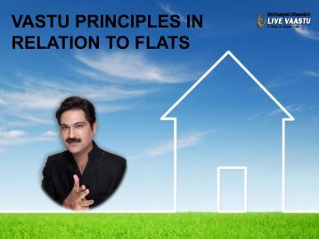 VASTU PRINCIPLES IN RELATION TO FLATS