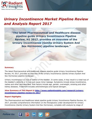Urinary Incontinence Market Trends, Analysis and Forecasts, Pipeline Review 2017