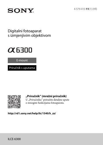 Sony ILCE-6300 - ILCE-6300 Mode d'emploi Croate