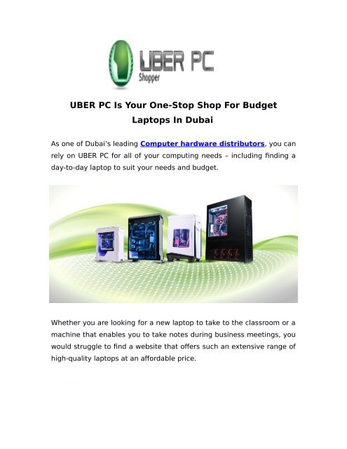 UBER PC Is Your One-Stop Shop For Budget Laptops In Dubai