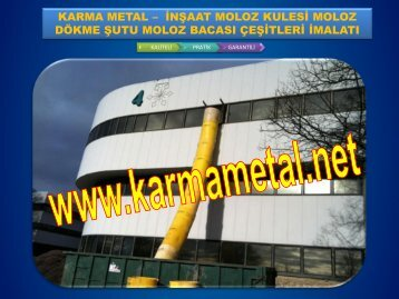 KARMA METAL moloz dokme borusu moloz kulesi moloz bacasi cesitleri fiyati istanbul